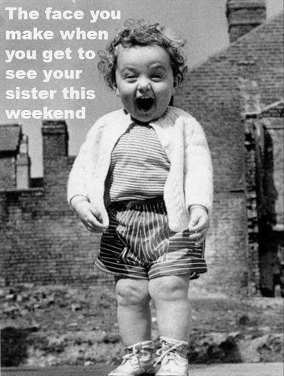 28 Funny Sister Quotes To Laugh Challenge 17