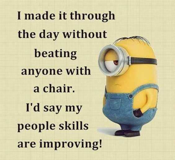 57 Funny Minion Quotes Of The Week And Funny Sayings 24