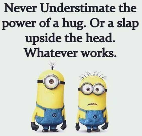 57 Funny Minion Quotes Of The Week And Funny Sayings 43