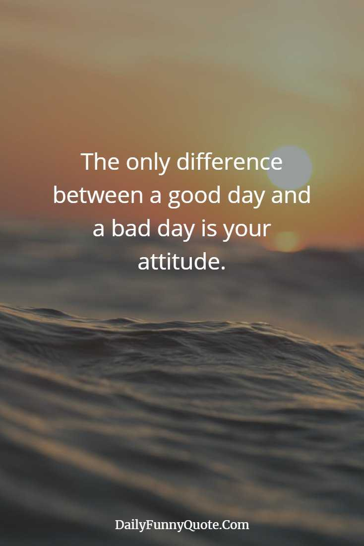 35 Stay Positive Quotes And Top Quotes For The Day 31
