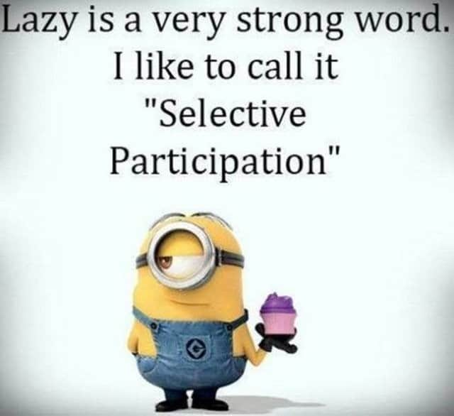27 Funny Quotes Inspirational That will Inspire You — Minions Quotes 6