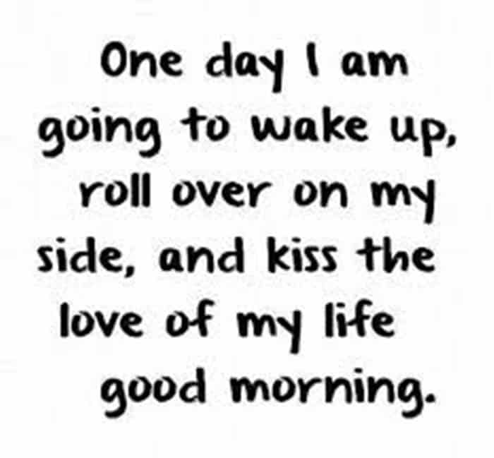 35 Good Morning Love Quotes For You To Life Sayings 23 Daily Funny