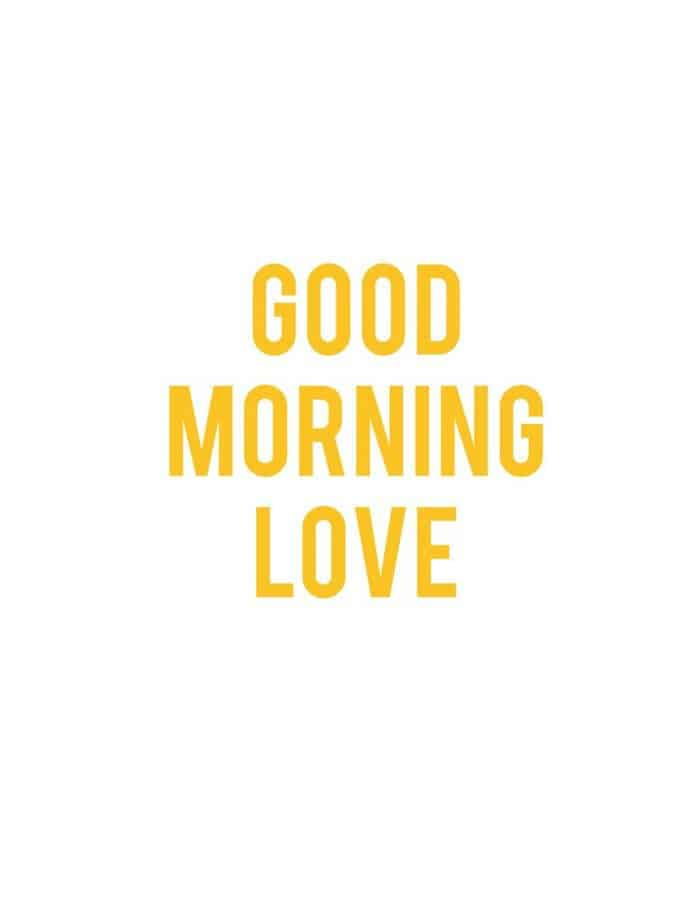 35 Good Morning Love Quotes For You to Life Sayings 27