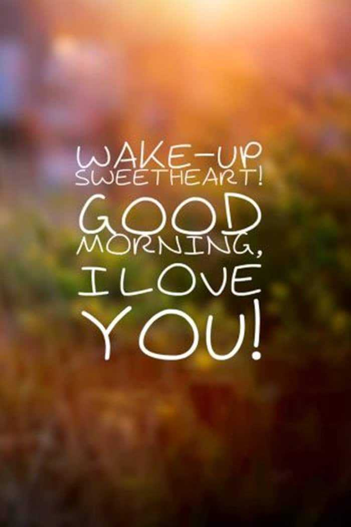 35 Good Morning Love Quotes For You to Life Sayings 3