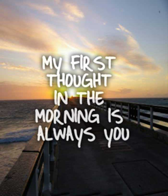 35 Good Morning Love Quotes For You To Life Sayings 7 Daily Funny