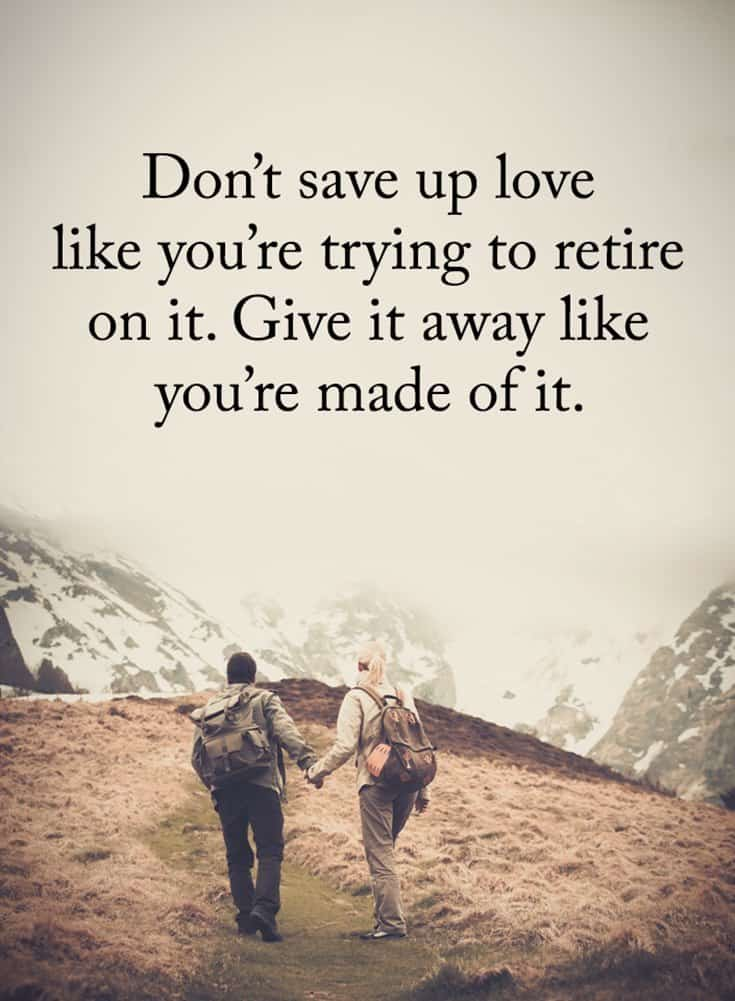 36 Inspirational Love Quotes and Sayings That Will Make You Feel Alive Again 13