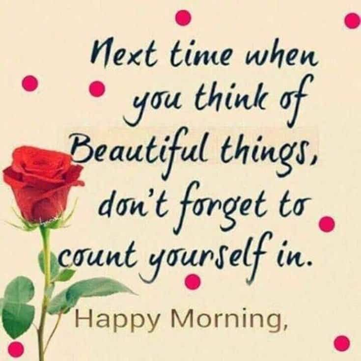 100 Good Morning Quotes with Beautiful Images 16
