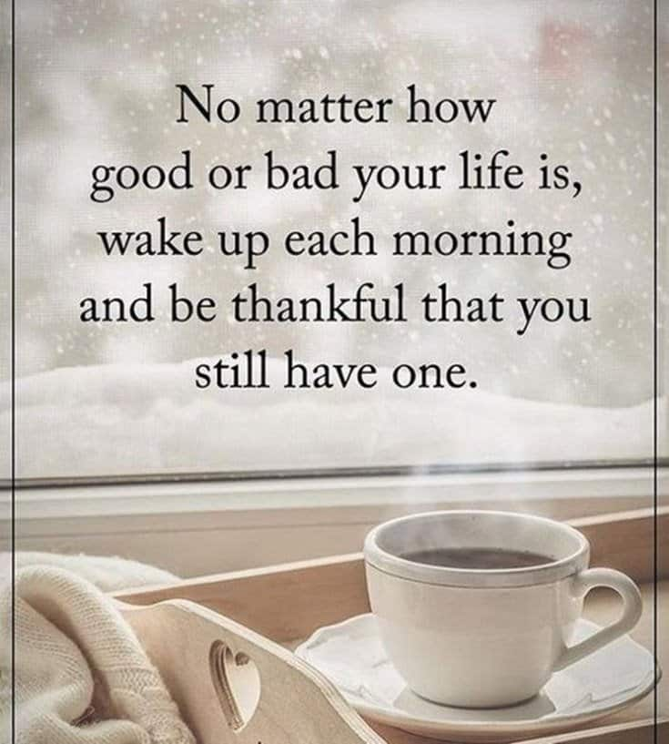 45 Morning Inspirational Quotes To Help Kick Start Every Morning 45