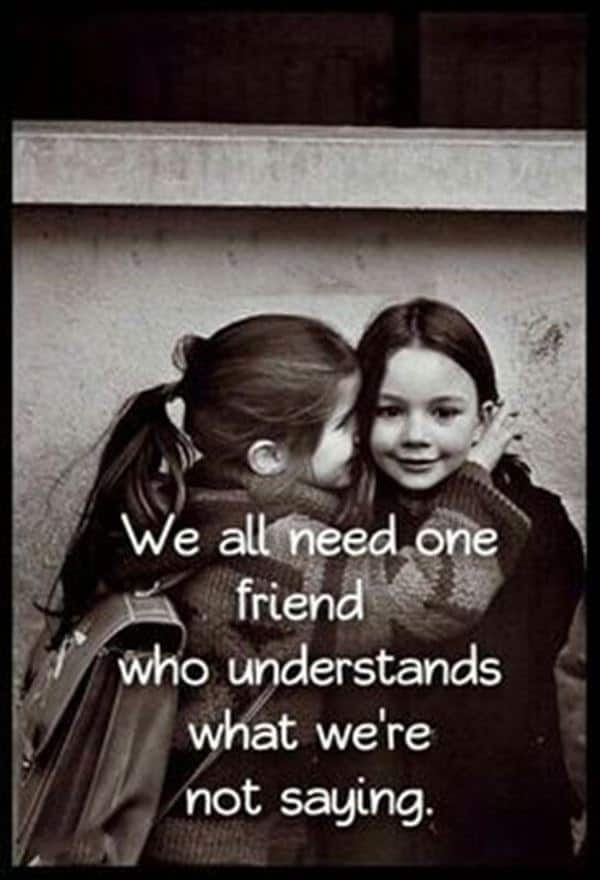 38 True Friendship Quotes – Best Friends Forever Quotes 36