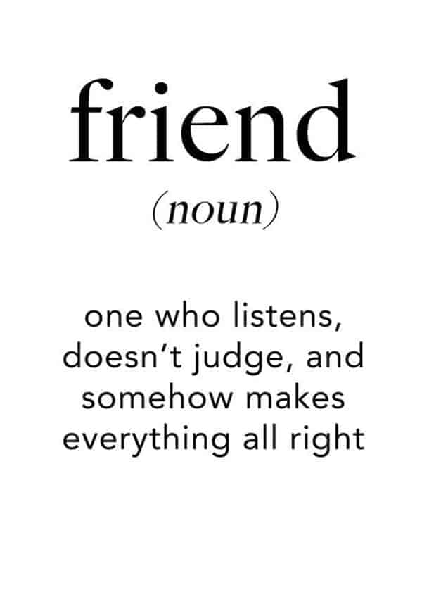 38 True Friendship Quotes – Best Friends Forever Quotes 4