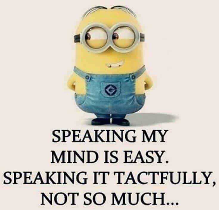 Top 37 Hilarious Minions Quotes – Life Quotes Humor 25