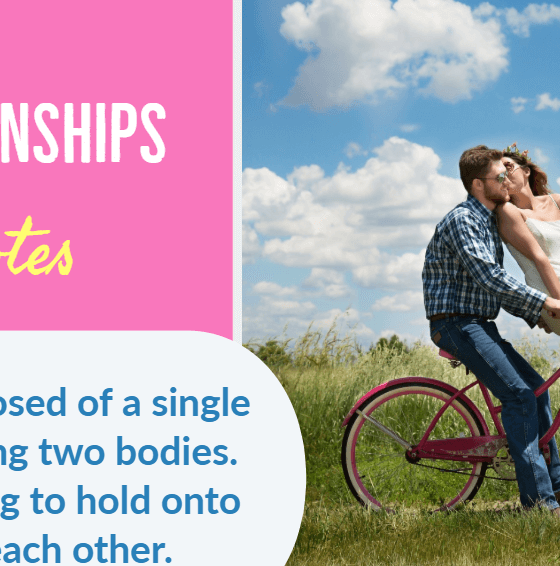 59 Relationship Quotes about Relationships to Reignite Your Love