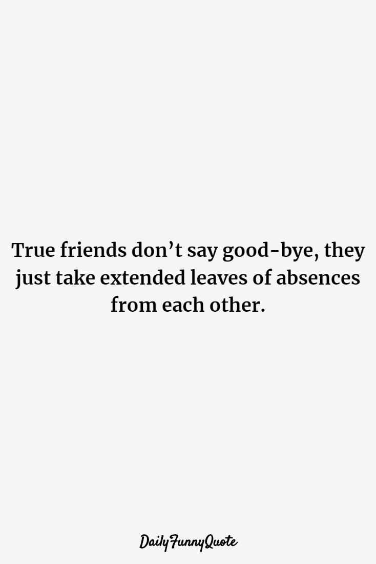 119 best quotes for friends Quotes About Life
