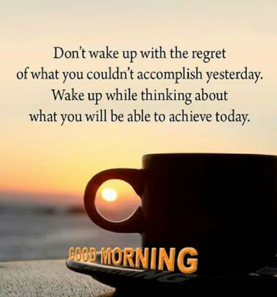 80 Happy Morning Quotes And Images That Will Enrich Your Life