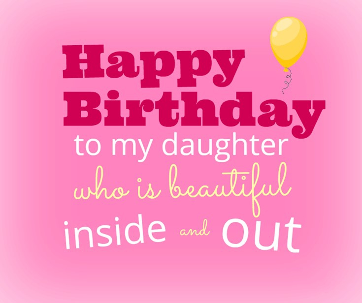 26 Happy Birthday Wishes for Daughters Best Messages Quotes 15