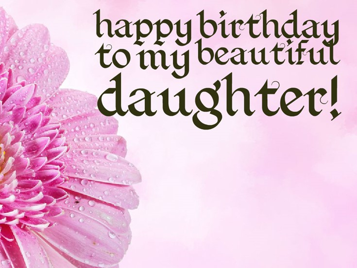 26 Happy Birthday Wishes for Daughters Best Messages Quotes 6