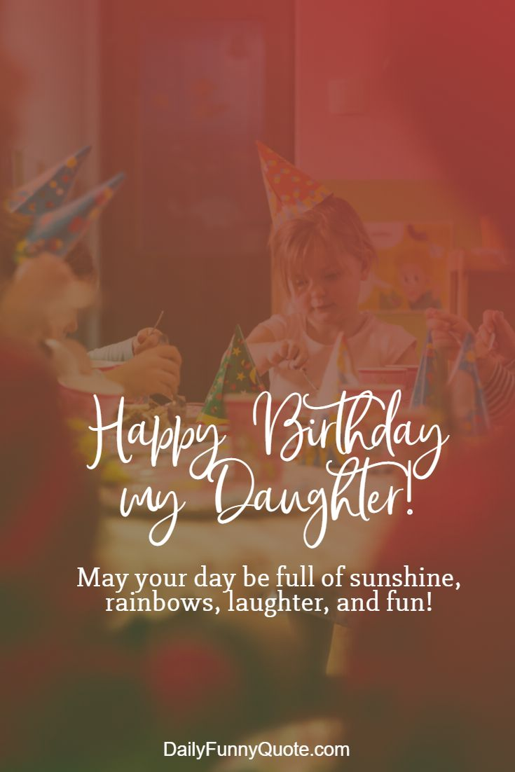 best birthday wishes for daughter quotes