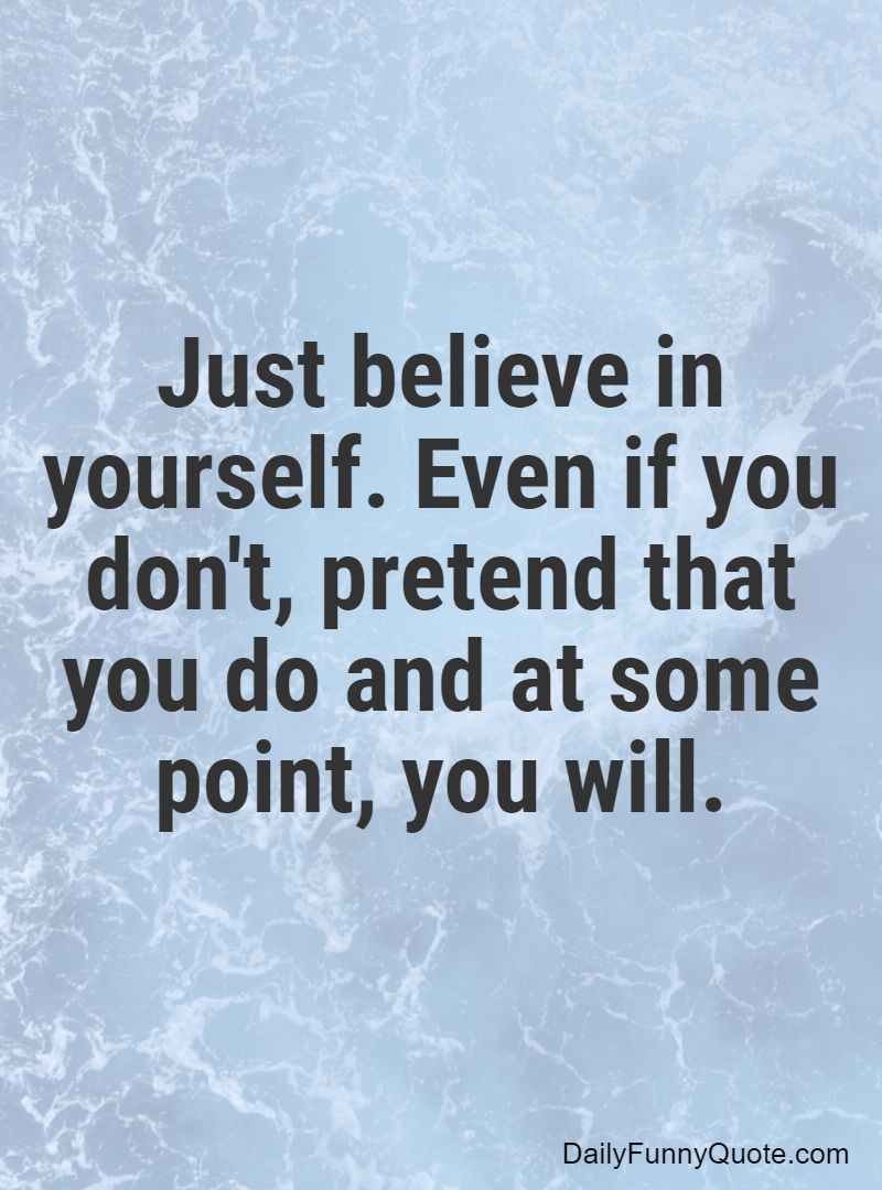 believe in yourself quotes 1