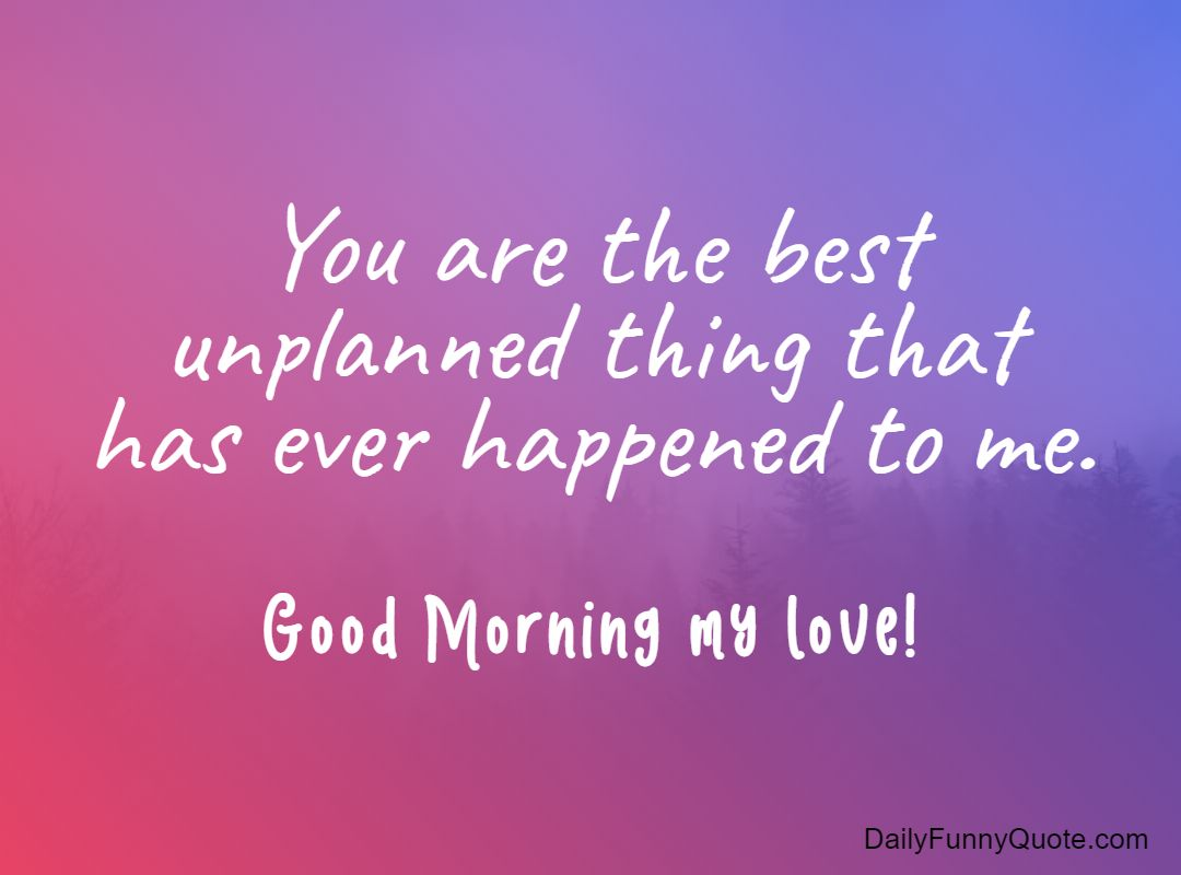 best 35 good morning love quotes for her to life sayings