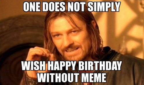 happy birthday memes that made you scream 38