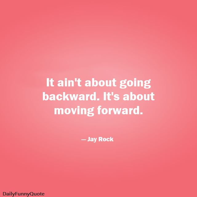 quotes about moving forward and being strong