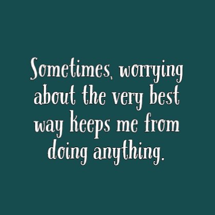 Inspirational quotes about worrying about someone you love