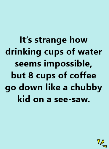 60 Funny Coffee Quotes With Best Images Daily Funny Quotes