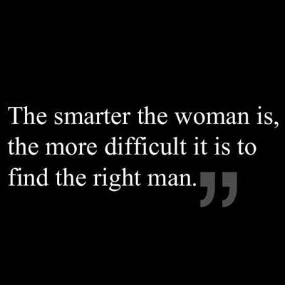 great sayings funny the woman find the right man