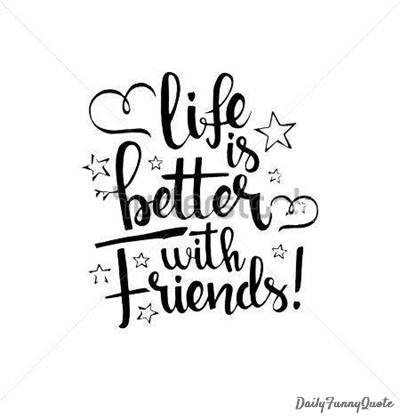 friendship expressions funny quote for friends funny messages for friends friendship captions funny old friends sayings