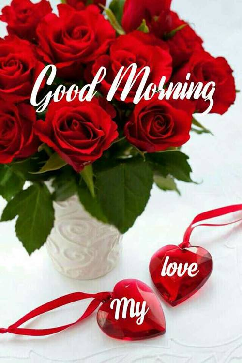 50 Romantic good morning to the love of my life