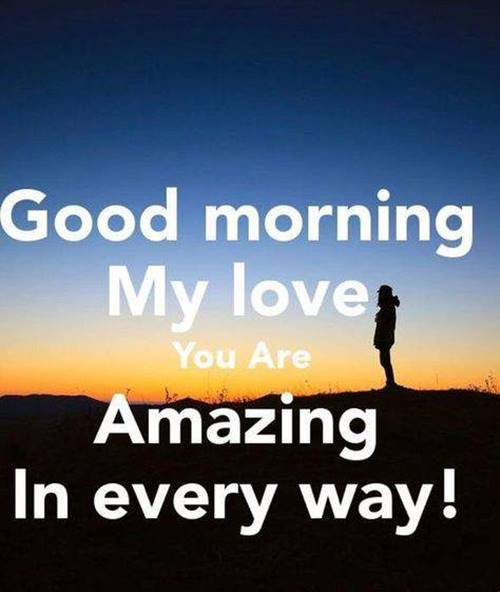 50 Romantic Good Morning Love Messages Morning Wishes 6