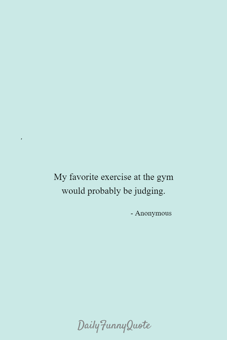 Funny Exercise Quotes & Sayings | Funny Exercise Picture Quotes