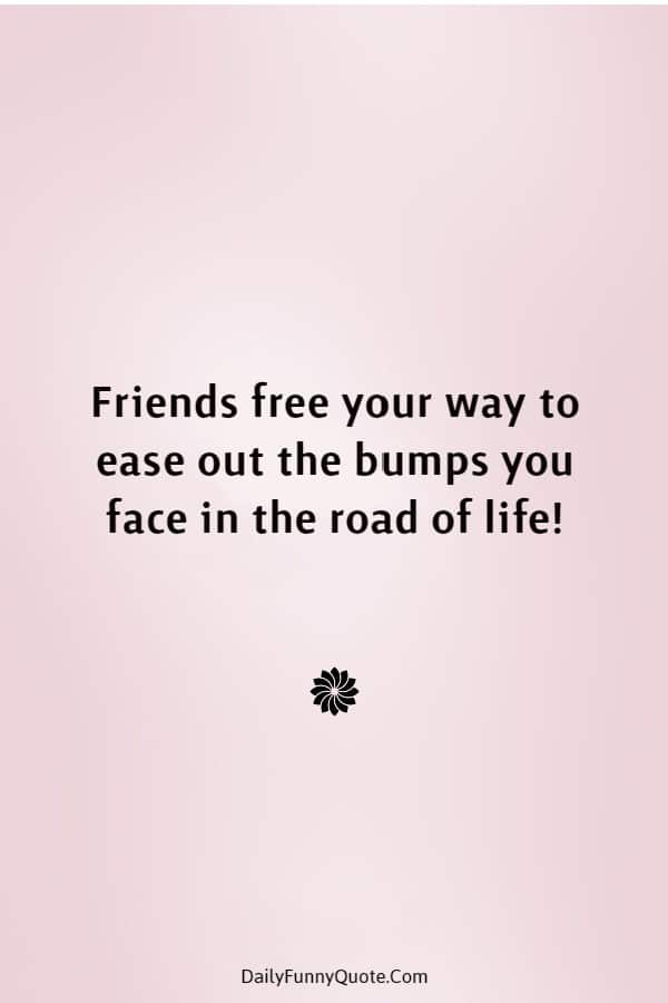 45 Best Friend Quotes Cute Friendship Thoughts | cute friendship quotes, friendships images, friends pictures