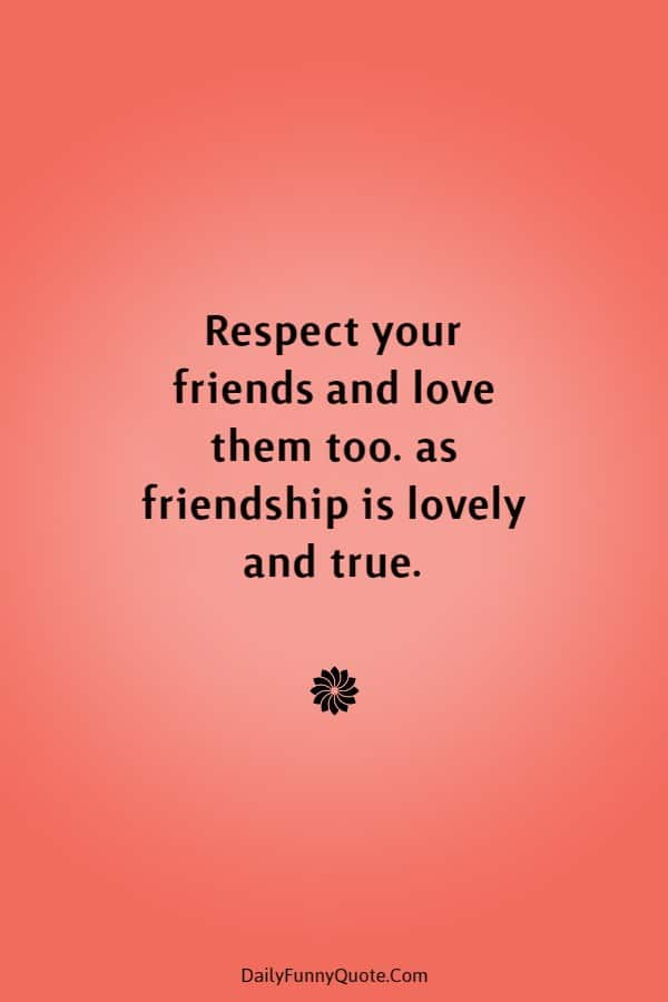 45 Best Friend Quotes Cute Friendship Thoughts | sayings about friendship, famous quotes about friendship, cute best friend quotes