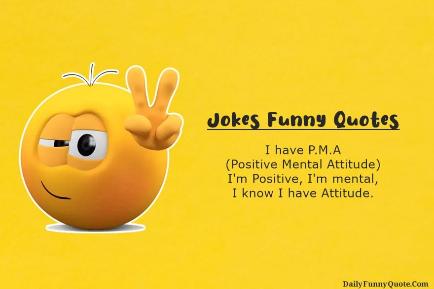 Jokes Funny Quotes to Make You Laugh Out Loud