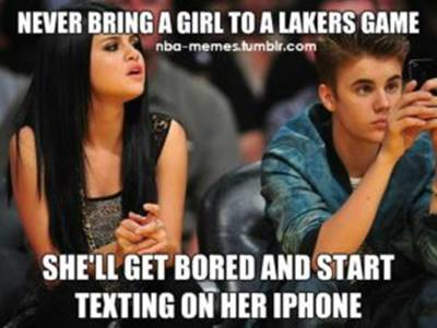 """45 Funny NBA Memes Funny Pun for Laugh Hilarious Images """"Never bring a girl to a Lakers game she'll get bored and start texting on her Iphone."""""""