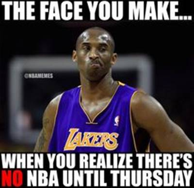 """45 Funny NBA Memes Funny Pun for Laugh Funniest NBA Memes """"The face you make… When you realize there's no NBA until Thursday."""""""