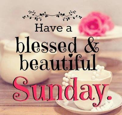 Relax It's Sunday Picture Quotes - Have a blessed and beautiful Sunday.