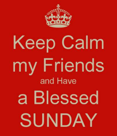 funny senior sunday quotes - keep calm my friends and have a blessed Sunday.