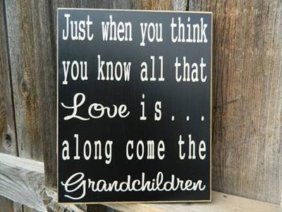 """45 grandparents quotes """"A grandparents love knows no bounds it does not recognize bedtimes or curfews and agrees dinner can be cookies and ice cream. It can provide unlimited cuddles and kisses and always has time for just one more story"""""""