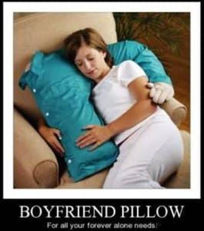 45 Single Memes To Make Your Lonely Heart Smile Friendzoned Meaning - Boyfriend pillow for all your forever alone needs