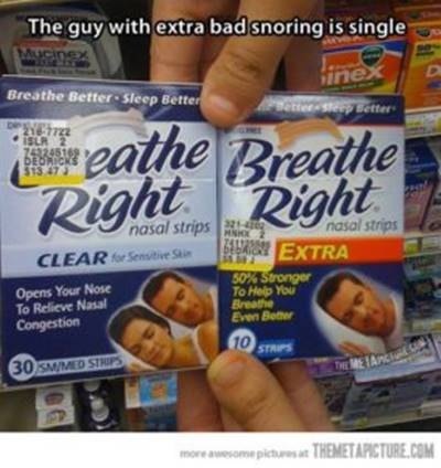 45 Single Memes To Christian Guy Asks You Meme - The guy with extra bad snoring is single.