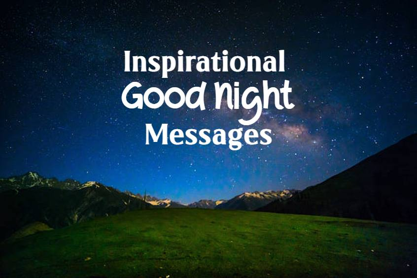 sweet inspirational good night messages and quotes