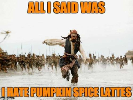 happy fall memes Pumpkin Spice Memes Images And Funny Quotes